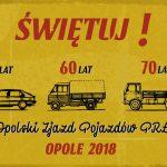 IV Opolski Zjazd Pojazdów PRL-u, czyli magiczny powrót dla fanów motoryzacji