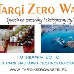 Targi Zero Waste Gdynia 2018 – jak żyć zdrowo?