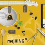 Festiwal mejKING 2018 w Gliwicach
