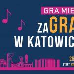 ZaGRAjmy w Katowicach, czyli miejska gra