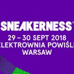 Sneakerness Warsaw 2018 – niebanalne wydarzenie w centrum Polski