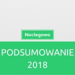 podsumowanie 2018 1 150x150 - Partner serwisu Noclegowo - czemu warto nim zostać?